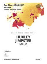 huxley, jimpster, meda