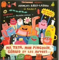 françois hadji-lazaro&pigalle. sons et merveilles pour petites oreilles