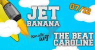 jet banana + the beat caroline